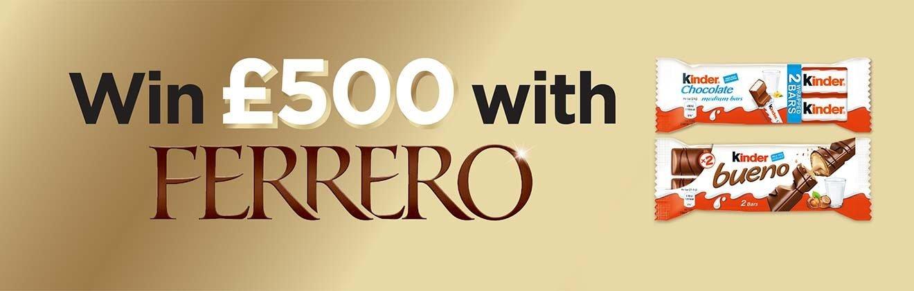 win £500 with ferrero