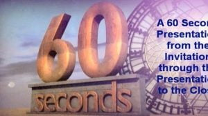 Sixty Second Pitches