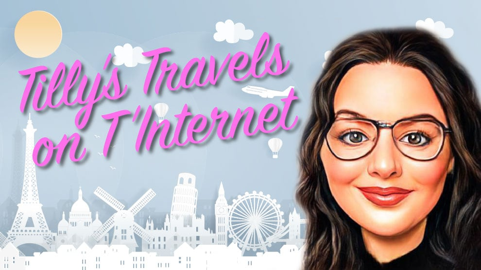 Tilly's Travels on t' Internet July: